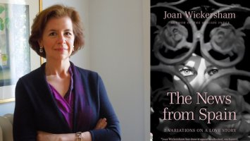 Photo of Joan Wickersham and her book, The News from Spain
